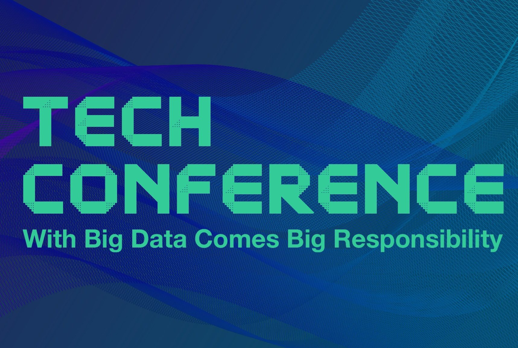 """TechConference Logo and Text """"With Big Data Comes Big Responsibility"""""""